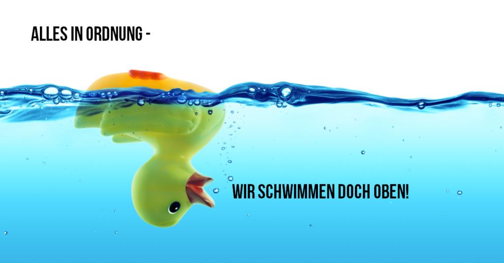Alles in Ordnung - wir schwimmen doch oben #DigitaleTransformation